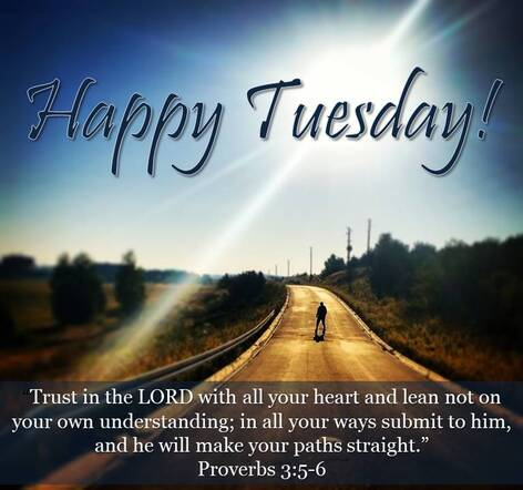 Risen Hope Ministries | Happy Tuesday Bible Verse by Diane K Hiltz Chamberlain